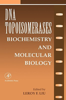 DNA Topoisomearases: Biochemistry and Molecular Biology  by  Murad