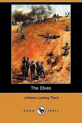 The Elves Johann Ludwig Tieck