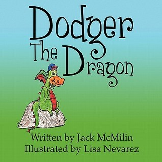 Dodger the Dragon  by  Jack Mcmilin