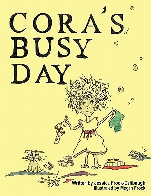 Coras Busy Day  by  Jessica Frock-Defibaugh