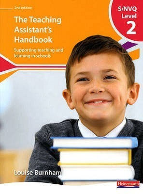 S/Nvq Level 2 Teaching Assistants Handbook  by  Louise Burnham