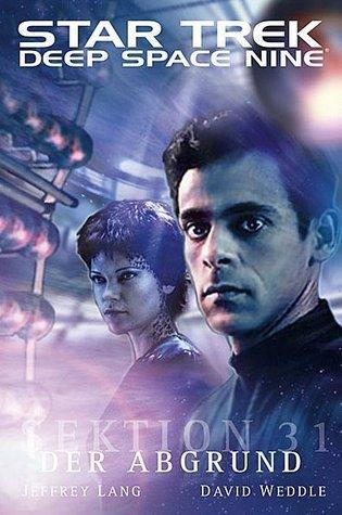 Sektion 31: Der Abgrund (Star Trek: Deep Space Nine, #8.03)  by  Jeffrey  Lang