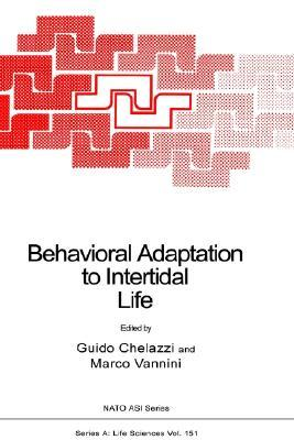 Behavioral Adaptation to Intertidal Life  by  Guido Chelazzi
