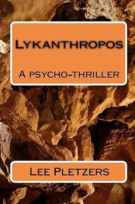 Lykanthropos  by  Lee Pletzers