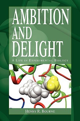 Ambition and Delight  by  Henry R. Bourne