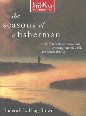 Seasons of a Fisherman, 4-cd set  by  Roderick L. Haig-Brown