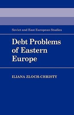 Debt Problems of Eastern Europe Zloch-Christy Iliana