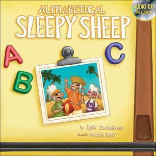 Alphabetical Sleepy Sheep [With CD] Rory K. Zuckerman