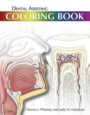 Dental Assisting Coloring Book  by  Donna J. Phinney