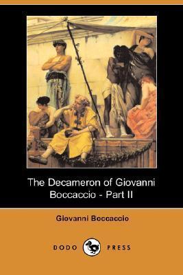 The Decameron - Part II (Decameron, #2) Giovanni Boccaccio