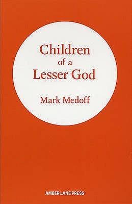 Children Of A Lesser God Mark Medoff