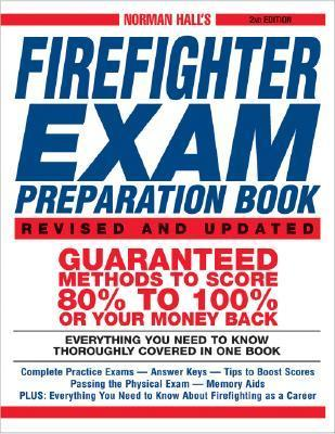 Norman Halls Firefighter Exam Preparation Book  by  Norman Hall
