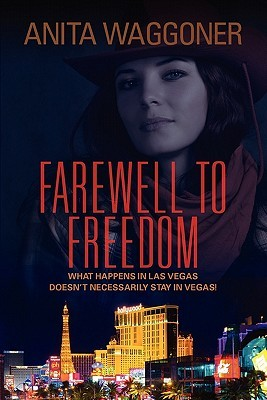 2nd Edition Farewell to Freedom Anita Waggoner
