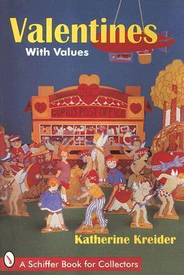 Valentines: With Values  by  Katherine Kreider