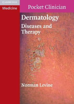 Dermatology: Diseases and Therapy Norman Levine