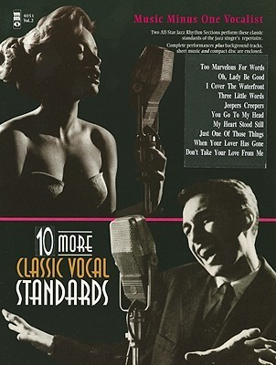 Ten More Classic Vocal Standards Music Minus One