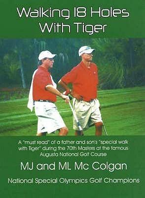 Walking 18 Holes with Tiger M.J. McColgan