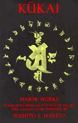 Kukai and His Major Works Yoshito S. Hakeda
