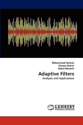 Adaptive Filters  by  Mohammad Salman