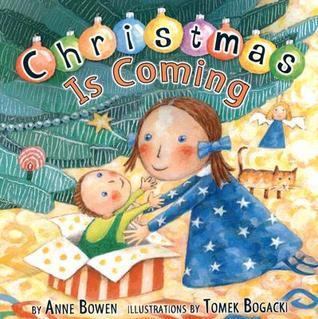 Christmas Is Coming Anne Bowen