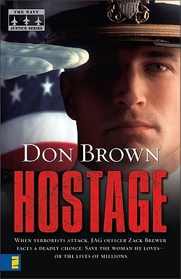 Hostage (Navy Justice #2)  by  Don     Brown