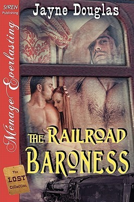 The Railroad Baroness [The Lost Collection]  by  Jayne Douglas
