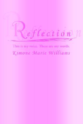 Reflection  by  Kimone Marie Williams