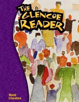 The Glencoe Reader World Literature  by  Sheree Bryant
