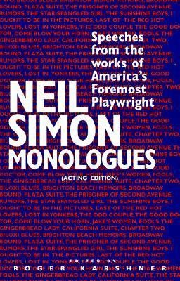 Neil Simon Monolouges: Speeches from the Works of Americas Foremost Playwright  by  Pub Dramaline
