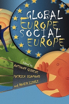 Global Europe, Social Europe Patrick Diamond