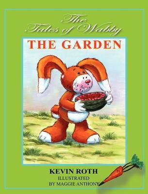 The Garden [With CD (Audio)] Kevin Roth