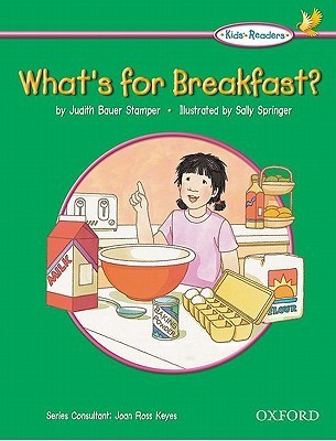 Whats For Breakfast?  by  Judith Bauer Stamper