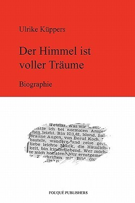 Der Himmel Ist Voller Tr Ume  by  Ulrike K ppers