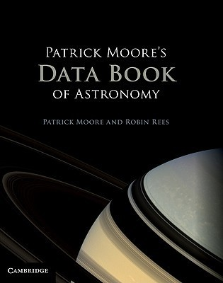 Patrick Moores Data Book of Astronomy  by  Patrick Moore