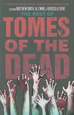 The Best of Tomes of The Dead  by  Matthew Smith