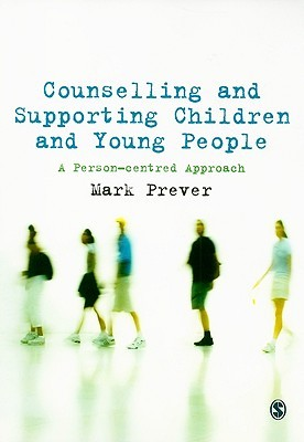 Mental Health In Schools: A Guide To Pastoral & Curriculum Provision Mark Prever