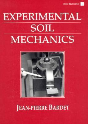 Experimental Soil Mechanics  by  Jean-Pierre Bardet