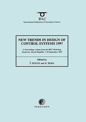 New Trends in Design of Control Systems 1997 S. Koz Ak