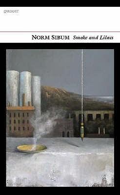 Smoke and Lilacs Norm Sibum