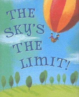 The Skys the Limit (Mini Book) (Charming Petite Series) Steve Haskamp