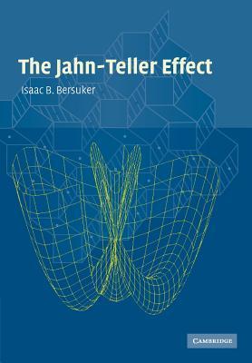 The Jahn-Teller Effect Bersuker Isaac