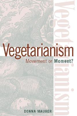 Vegetarianism  by  Donna Maurer