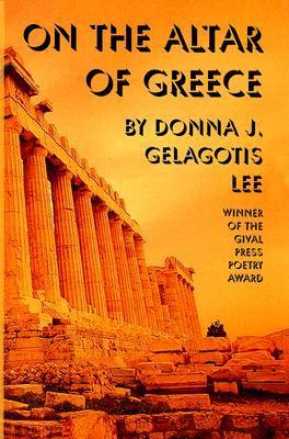 On the Altar Greece  by  Donna Gelagotis Lee