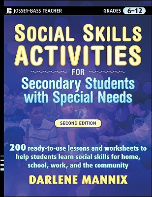 Life Skills Activities for Secondary Students with Special Needs Darlene Mannix