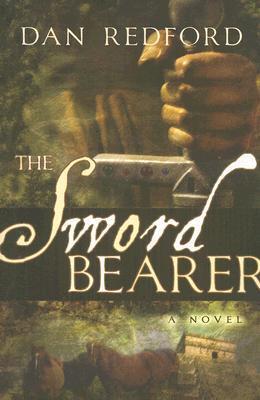 The Sword Bearer  by  Dan Redford
