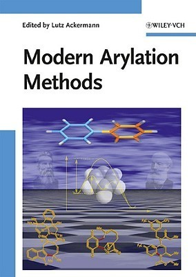 Modern Arylation Methods Lutz Ackermann