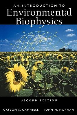 Soil Physics With Basic: Transport Models For Soil Plant Systems Gaylon S. Campbell