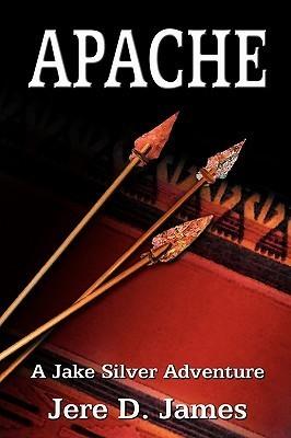 Apache  by  Jere D. James