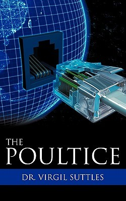 The Poultice  by  Virgil Suttles