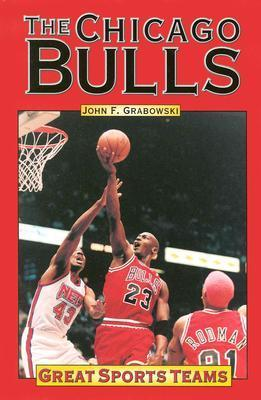 The Chicago Bulls John F. Grabowski